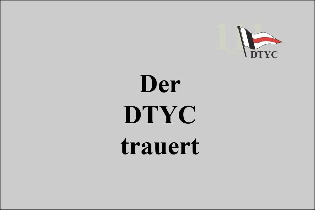 Der DTYC trauert um Georg Neureither