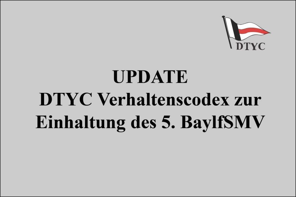Update DTYC Verhaltenscodex zur Einhaltung des 5. BayIfSMV