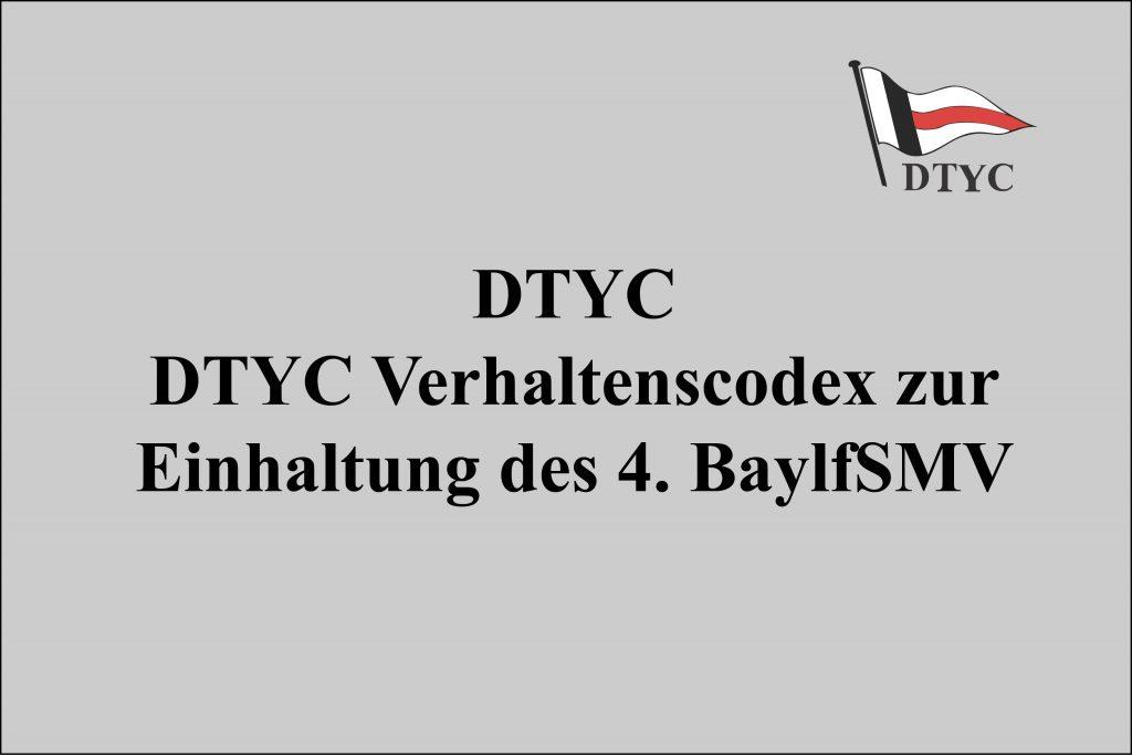 DTYC Verhaltenscodex zur Einhaltung des 4. BaylfSMV